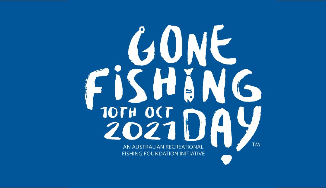 Gone Fishing Day 2021